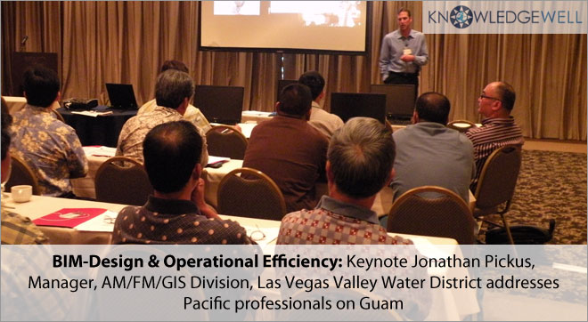 BIM-Design & Operational Efficiency Keynote Jonathan Pickus, Manager, AM-FM-GIS Divison,Las Vegas valley Water District addresses Pacific professionals on Guam