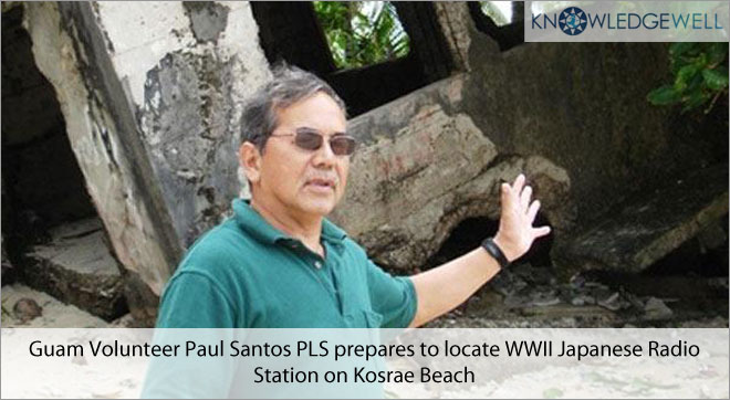 Guam Volunteer Paul Santos PLS prepares to locate WWII Japanese Radio Station on Kosrae Beach