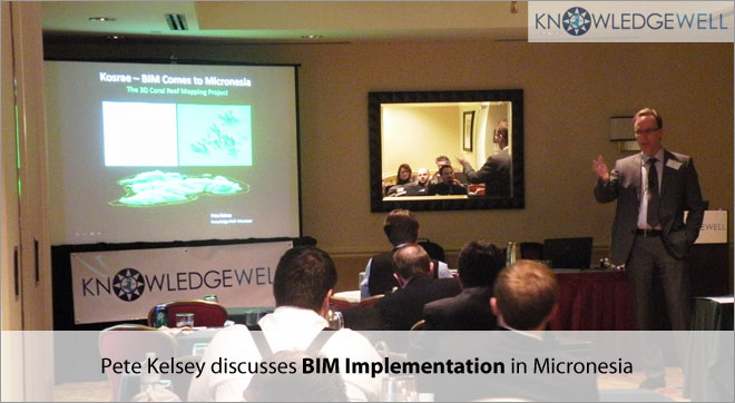 Pete Kelsey discusses BIM Implementation in Micronesia