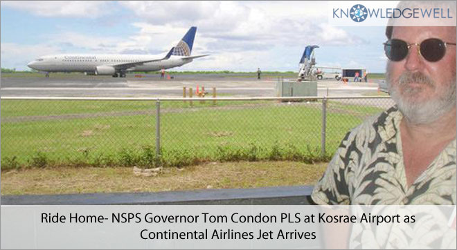 ride Home- NSPS Governor Tom Condon PLS at Kosrae Airport as Continental Airlines Jet Arrives